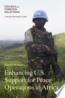 Enhancing U S  Support for Peace Operations in Africa