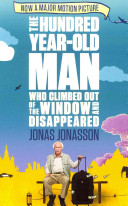 The Hundred Year Old Man Who Climbed Out of the Window and Disappeared  Film Tie In