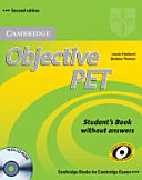 Objective PET For Schools Pack without Answers  Student s Book with CD ROM and for Schools Practice Test Booklet