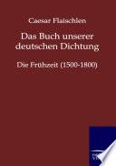 Das Buch Unserer Deutschen Dichtung