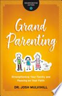 Grandparenting Grandparenting Matters