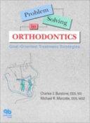 Problem Solving in Orthodontics