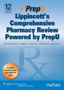 Lippincott s Comprehensive Pharmacy Review Powered by Prepu