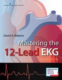 Mastering the 12-lead EKG