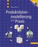 Produktdatenmodellierung in der Praxis