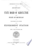 Annual Report of the Secretary of the State Board of Agriculture     and     Annual Report of the Experimental Station