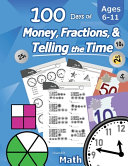 Humble Math 100 Days Of Money Fractions Telling The Time