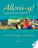Allons-y!: Le Français par etapes