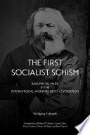 First Socialist Schism