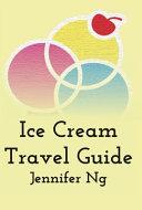 Ice Cream Travel Guide