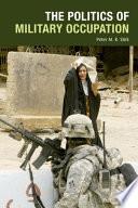 Politics of Military Occupation