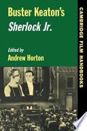 Buster Keaton s Sherlock Jr