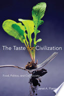 The Taste for Civilization