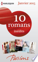 10 romans Passions in  dits  no512    516   janvier 2015