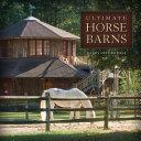 Ultimate Horse Barns