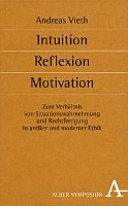 Intuition, Reflexion, Motivation