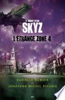 L'étrange zone 4