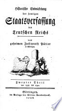 Historische entwickelung der heutigen staatsverfassung des Teutschen Reichs