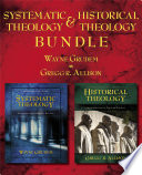 Systematic Theology Historical Theology Bundle