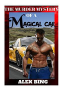 The Murder Mystery of the Magical Car