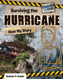 Surviving the Hurricane: Hear My Story