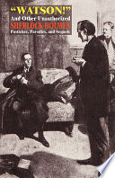 Watson! and Other Unauthorized Sherlock Holmes Pastiches, Parodies, and Sequels Dingle The Adventure Of The