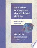 Foundations for Integrative Musculoskeletal Medicine