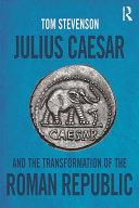download ebook julius caesar and the transformation of the roman republic pdf epub