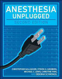 Anesthesia Unplugged  Second Edition