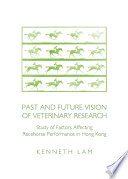Past and Future Vision of Veterinary Research
