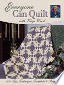 Everyone Can Quilt with Kaye Wood
