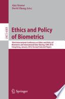 Ethics and Policy of Biometrics