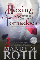 Hexing with a Chance of Tornados Book Cover