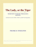 The Lady, or the Tiger: Webster's Polish Thesaurus Edition