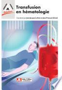 Transfusion en h  matologie