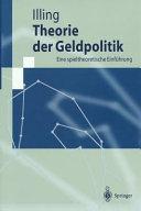 Theorie Der Geldpolitik  Theory of Monetary Policy