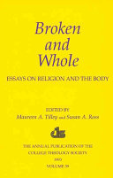 Broken and Whole Relationship Between Religion And The Physical Body Covering