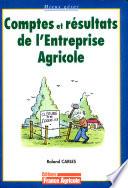 Comptes et r  sultats de l entreprise agricole