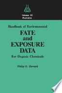 Handbook Of Environmental Fate And Exposure Data