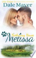 Melissa A Hathaway House Heartwarming Romance