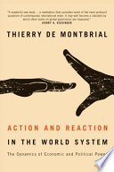 Action and Reaction in the World System