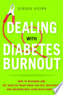 Dealing With Diabetes Burnout