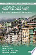 Responding To Climate Change In Asian Cities : recognised in international arenas, including the sustainable development...