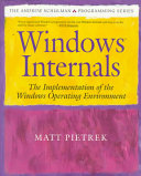 Windows Internals: The Implementation of the Windows Operating Environment