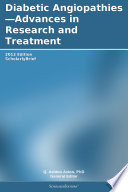 Diabetic Angiopathies Advances In Research And Treatment 2012 Edition