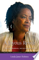 A Joyous Revolt  Toni Cade Bambara  Writer and Activist Book PDF