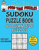 Poop Time Puzzles Sudoku Puzzle Book  400 Giant Size Puzzles  200 Easy and 200 Medium