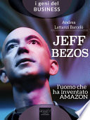 Jeff Bezos  L   uomo che ha inventato Amazon