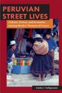 Peruvian Street Lives