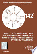 Impact Of Zeolites And Other Porous Materials On The New Technologies At The Beginning Of The New Millennium book